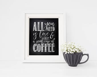 Art Print - Buy One Get One Free - All you need is love and a good cup of coffee - Kitchen chalkboard style wall decor - SKU:192