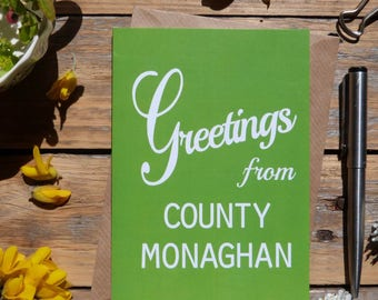 Monaghan.. Greetings from County Monaghan card, Irish county cards, Irish made greeting cards, Éire, Ireland