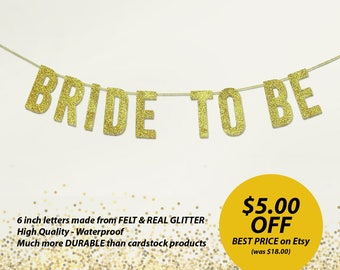 BRIDE TO BE Gold Glitter Banner. Felt and Glitter Bridal Shower Text Banner. Bridal Shower Party Decor. Bridal Shower Banner Garland