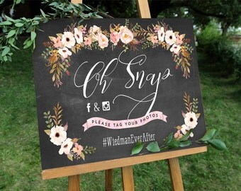 Rustic Chalkboard Hashtag Sign - Oh Snap Floral Sign - DIY - Digital File - PDF - Instant Download