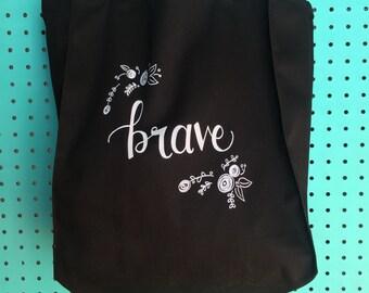 Brave Tote Bag // Grocery Tote