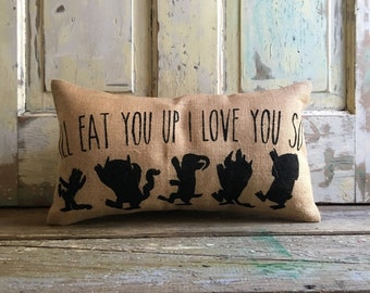 Pillow Cover | I'll Eat You Up, I love you so | Where the Wild Things Are | Wild Things Nursery, Kids Room Decor | Baby shower | Burlap