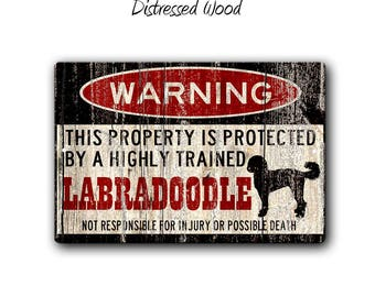 Labradoodle Sign,Funny Metal Signs,Dog warning Sign,Labradoodle Warning Sign,Funny Dog sign,Warning Sign,Doodle,Labradoodle gift,SS1_058