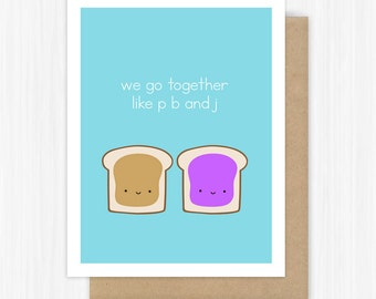 Best Friend Card Funny Friendship Pun For BFF Bestie Her We Go Together Like P B And J Just Because Cute Fun Handmade Greeting Cards Gifts