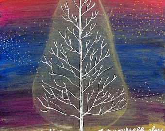 Let Yourself Shine, Let Yourself Glow Tree Painting