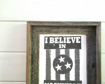 Rustic Barnwood Framed Art- I Believe in Nashville