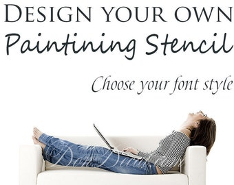 make your own quote custom design painting stencil personalised one time use self adhesive - Wall Stickers Design Your Own