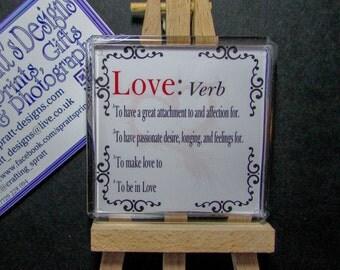 Love with verb, Keyring or Fridge Magnet keepsake