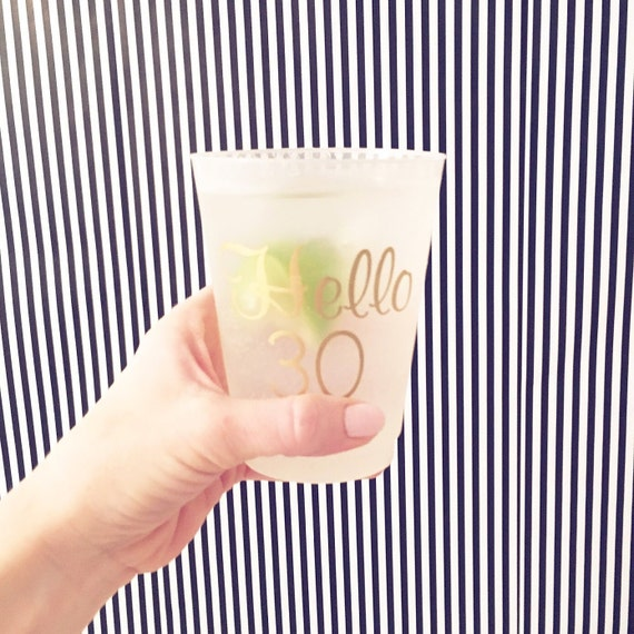 Hello 30 birthday personalized plastic cups