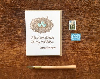 My Mother, Mother's Day Card, Robin's Egg Nest, George Washington Quote, Folded Letterpress Card, Blank Inside