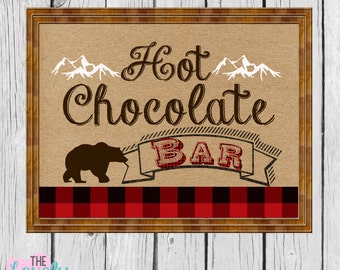 Hot Chocolate Bar Lumberjack  Sign 8x10, Lumberjack First Birthday,INSTANT DOWNLOAD,Photo Prop,Lumberjack Party,Photo Prop Digital Printable