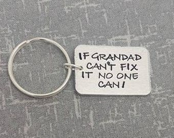 If grandad can't fix it no one can! - Fathers Day Keyring -  Hand Stamped Keyring - Grandad Keyring - DIY Gift -