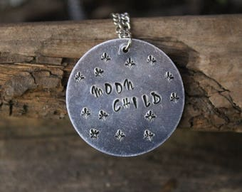 Metal Stamped Necklace/ Custom Stamped Jewelry/ Custom Stamp Necklace/ Metal Stamping/ Moon Child Necklace/ Metal Jewelry/ Moon Child