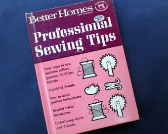 1966 Professional Sewing Tips Vintage Book, Better Homes and Gardens