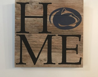 Penn State HOME Sign  // Custom // Gifts for Her // Gifts for Him // Wedding // Pallet // Penn // College