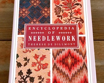 Encyclopedia of Needlework By Therese De Dillmont Hardcover 1987