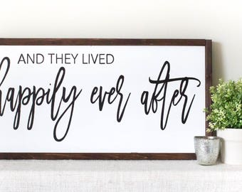 Happily Ever After Sign, And They Lived Happily Ever After, Wedding Gift, Engagement Gift, Anniversary Gift, Bridal Shower Gift, Newlywed