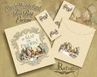 printable Tea Bag Envelope, printable  Alice in Wonderland, so glad we're friends/ Digital Collage Sheet / INSTANT DOWNLOAD/ DIY