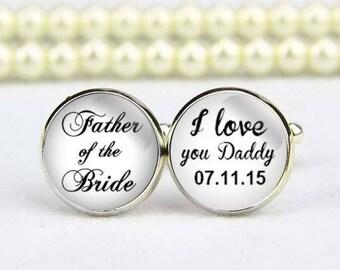 Father Of The Bride Cufflinks, I Love You Daddy, Custom Any Text,  Photo, Personalized Cufflinks, Custom Wedding Cufflinks, Groom Cuff Links