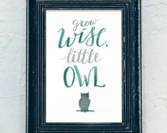 Grow Wise, Little Owl - Woodland Nursery Print