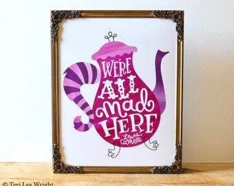 We're All Mad Here | Cheshire Cat | 8x10 Hand Lettered and Illustrated Book Quote Art Print | Lewis Carroll | Alice in Wonderland