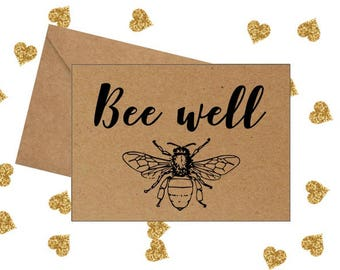 Get Well Soon, bee well soon, just because card, bee card, friend card,