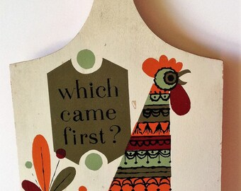 Which Came First? Vintage Cutting Board Mid Century Modern 1960's Kitchen Home Decor
