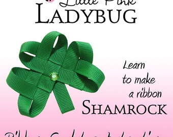 Ribbon Sculpture Instruction - Woven Shamrock with bonus book