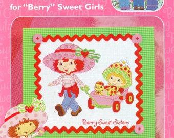 """STRAWBERY SHORTCAKE Counted Cross Stitch """"Berry Sweet Girls"""" Pattern Book Leisure Arts 3737"""