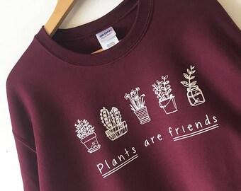 Plants are Friends Sweater Sweatshirt shirt High Quality SCREEN PRINT Retail Quality Soft unisex Sizes Global Ship Vegan sweater plants