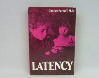 1976 Latency - Child Psychotherapy Psychiatry - Charles Sarnoff MD - Adolescent Therapy - Vintage 1970s Psychology Book