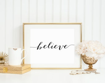 Believe Printable Inspirational Wall Art Positive Quote Prints Farmhouse Decor Motivational Poster Positive Inspiration Black and White