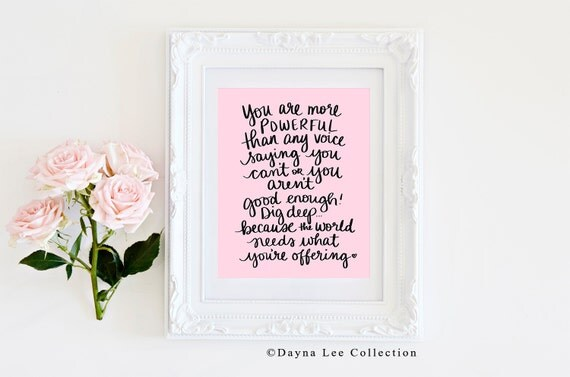 Powerful - Original quote by Dayna Lee Collection- Inspirational Quote Hand Lettered Art Print