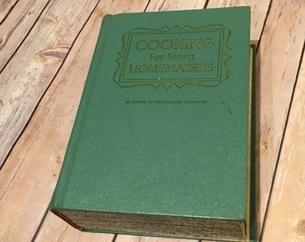 1960's Cooking for Young Homemakers - Culinary Arts Institute Encyclopedic Cookbook