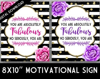 FABULOUS MOTIVATIONAL SIGN- Peonies, Instant Download, Digital, Home Decor, Stationery, Stripes, Gold Glitter, Motivation