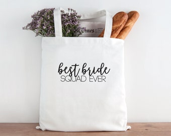 Best Bride Squad Ever. Bride Squad Tote, bride squad, wedding squad,  bride, bridal party thank you gift, bridesmaid thank you gift