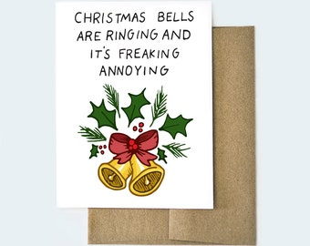 Funny Christmas Card | Christmas Bells | Holiday Card | Holiday Card for Friend | Sarcastic Card