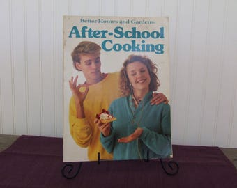 Better Homes and Gardens After School Cooking, Vintage Cookbook, 1987
