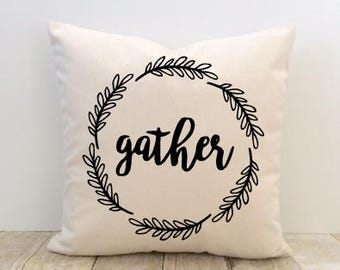 Gather Pillow Cover, Wreath, Welcome, Home Sweet Home, New Home, Housewarming