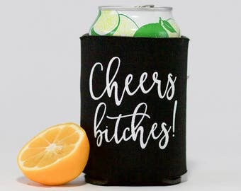 Cheers Bitches Can Coolers | Bachelorette Party Beer Can Coolers | Birthday Party Can Cooler | Cheers to 50 Years | Bridesmaid Can Cooler