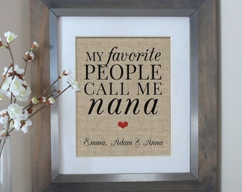 My Favorite People Call Me NANA, Nana Gift for Grandmother, Mothers Day Gift for Mom, Gift from Daughter or Son, Mothers Day, Gift for Nana