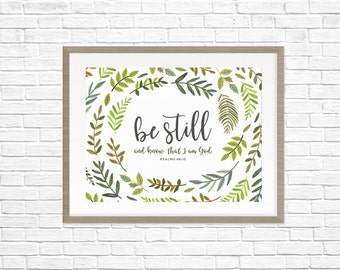 8 x10 Print - Be Still and Know - (LDS Quote Print, Mormon Print, DIY Home Decor, LDS Quote, Bible Print) Digital Download