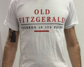 Old Fitzgerald Bourbon In It's Prime T Shirt