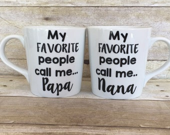 My Favorite People Call Me...Mug Set for Grandparents-Great Gift Idea for Any Holiday-Set of 2-16 oz Mugs-Personalize as Grandma, Nana, Papa