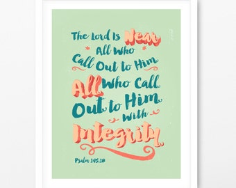 The Lord Is Near All Who Call Out art print, Wall decor, Psalm 145:18, Poster Art  8x10 print