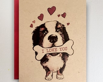 Bernese Mountain Dog  // Valentines // I LOVE YOU // Bone