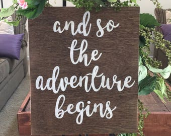 Wedding Sign, And so the adventure begins, Wedding photos, engagement photos, wedding table, wedding display, rustic wedding sign