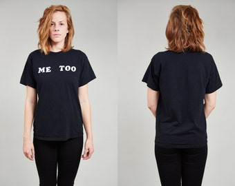 "80s ""Me Too"" Black Cotton Slogan T-shirt • M"