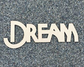 Dream / Wood Sign  / Laser Cut / Wall Art