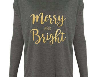Christmas Tshirt // Merry and Bright Long Sleeve Tshirt in Gold/Silver/Red Foil--OR-- White/Silver/Red Glitter